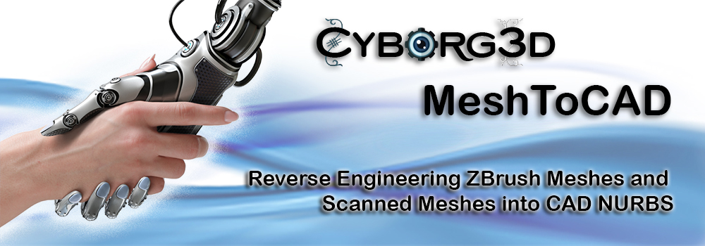 Cyborg3D Mesh To CAD - Reverse Engineering